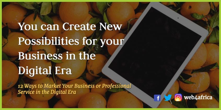 12 Ways to Market Your Business or Professional Service in the Digital Era