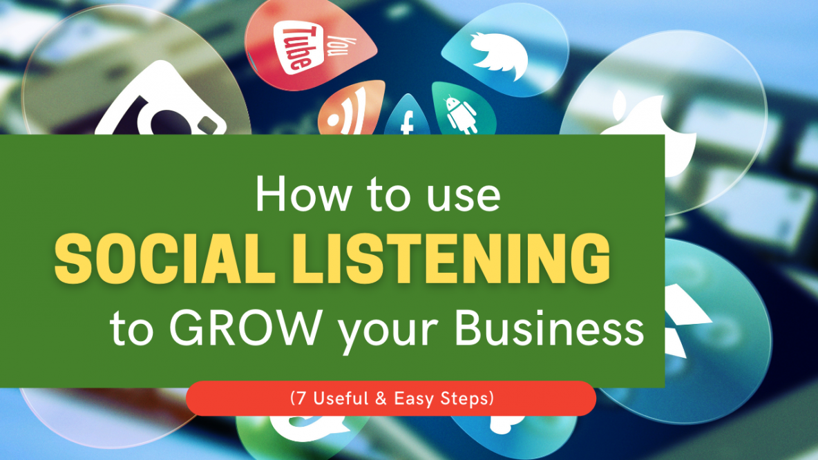 How to Use Social Listening To Grow Your Business