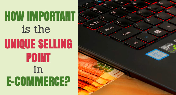 How Important is the Unique Selling Point (USP) in E-Commerce?